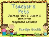 Teacher's Pets Journeys Unit 1 Lesson 5 Second Grade Supplement Activities