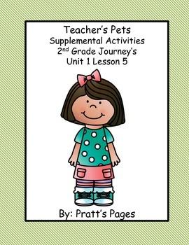 Teacher's Pets Supplemental Activities for Journey's Unit 1 Lesson 5
