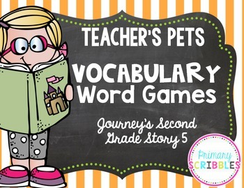 Teacher's Pets Vocabulary Word Games~Goes with Journey's Second Grade Story 5