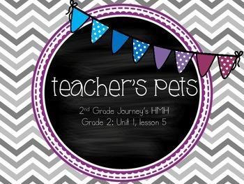 Teacher's Pets supplemental activities - Journey's 2nd Grade Unit 1 Lesson 5