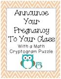 Teacher's Pregnancy Announcement Math Puzzle