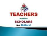Teachers Produce Scholars Poster
