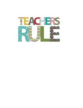 Teachers Rule Print for 4x6  5x7 or 8x10 frame