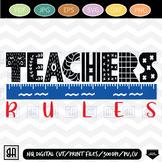 Teachers Rules SVG, Teacher clipart, Teacher SVG, Teach SVG,  School SVG