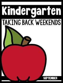 Kindergarten Teachers Taking Back Weekends (September Edition)