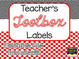 Teacher's Toolbox Labels - Black, White & Red {EDITABLE FI