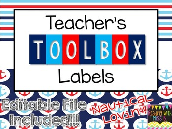 Teacher's Toolbox Labels - Nautical Theme {EDITABLE File Included!}