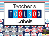 Teacher's Toolbox Labels - Nautical Theme {EDITABLE File I