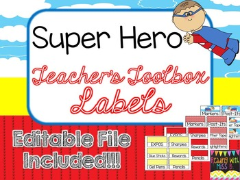 Teacher's Toolbox Labels - Super Hero Theme  {EDITABLE FILE INCLUDED!}