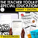 The Teacher Toolkit for Special Education | Print + Digital (EDITABLE)