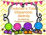 Teacher's Tots Classroom Awards