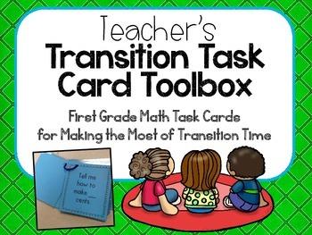 Teacher's Transition Task Card Toolbox- First Grade Math