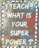 Teachers have Super Power!