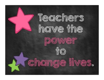 Teachers have the Power to Change Lives Poster