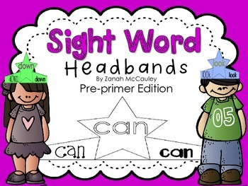 Sight Word Headbands Pre-Primer Edition