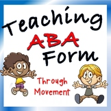 Movement Activities for Elementary Music: 3 Ways to Teach ABA Form