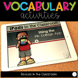 VOCABULARY ACTIVITIES iPADS IN THE CLASSROOM