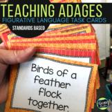 Teaching Figurative Language: Adages