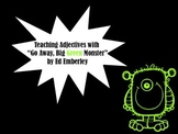 """Teaching Adjectives with """"Go Away, Big Green Monster"""" by Ed Emberley"""