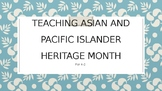 Teaching Asian and Pacific Islander Heritage Month