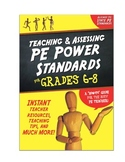Teaching & Assessing Physical Education Power Standards fo