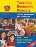 Teaching Beginning Readers: Linking Assessment and Instruction