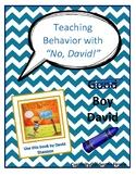 "Teaching Behavior with ""No, David!"""