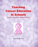 Teaching Cancer Education in Schools