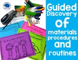 Teaching Care of Classroom Materials, Procedures & Routine