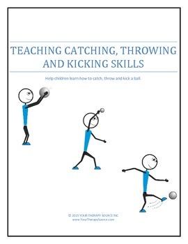 Teaching Catching, Throwing and Kicking Skills
