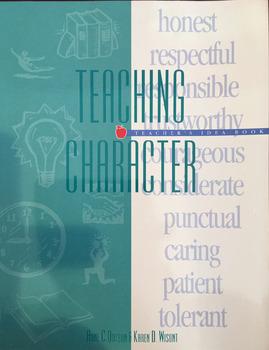 Teaching Character, Teacher's Idea Book