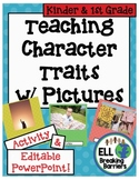 Teaching Character Traits with Pictures, Kindergarten and
