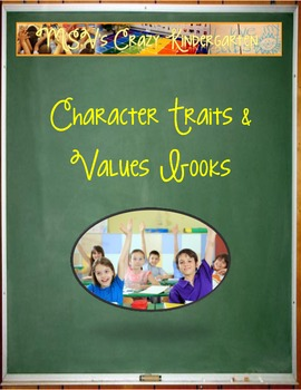 Teaching Character and Values Class Books and Texts