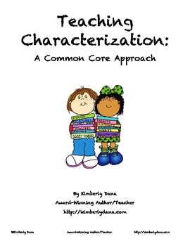 Characterization: A Common Core Approach