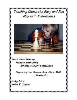 Teaching Chess the Easy & Fun Way with Mini-Games