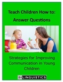 Teaching Children How To: Compare and Contrast ( Answer Questions)