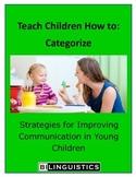 Teaching Children How To: Categorize