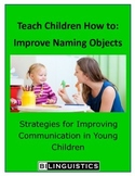 Teaching Children How To: Improve Naming Objects