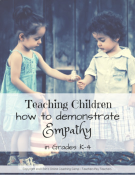 Teaching Children how to Demonstrate Empathy in Grades K-4