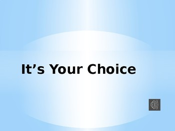 Teaching Choices & Consequences Behavioral Power Point Presentation