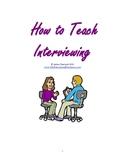 Teaching Classroom Interviewing