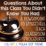 Back to School- Teaching Classroom Procedures PowerPoint