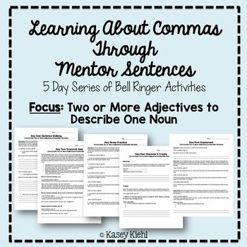 Teaching Commas Through Mentor Sentences: 2 Adjectives to Describe 1 Noun