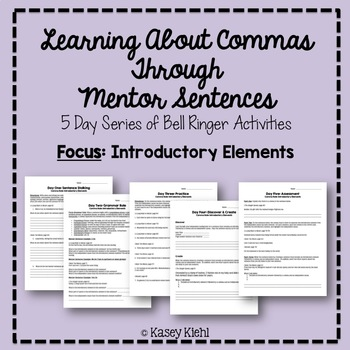 Teaching Commas Through Mentor Sentences: Introductory Elements