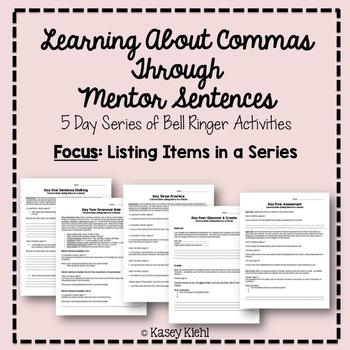 Teaching Commas Through Mentor Sentences: Items in a Series