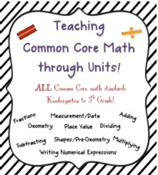 Teaching Common Core Math as Units!