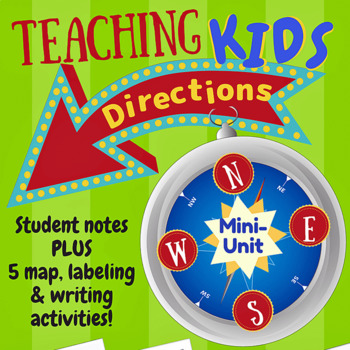 Teaching Compass Directions to Kids! (Mini-Unit Activities & Class Poster)