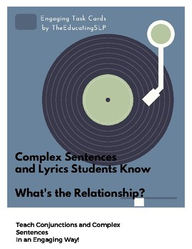 Teaching Complex Sentences with Lyrics