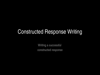 Teaching Constructed Response Writing