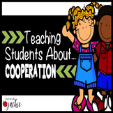 Cooperation: Teaching Character Education and Learning How